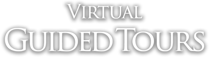 VIRTUAL GUIDED TOURS